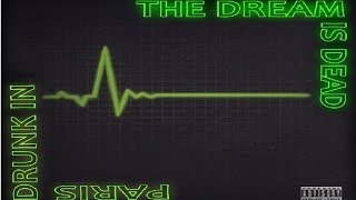 Type O Negative - Drunk in Paris / The Dream is Dead