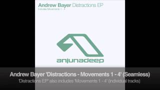 Andrew Bayer - Distractions - Movements 1 - 4 (Seamless)
