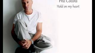 "Phil Collins ""Genesis"" - Hold On My Heart *HQ*"