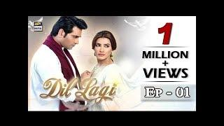 Dil Lagi 1st Episode - ARY Digital Drama