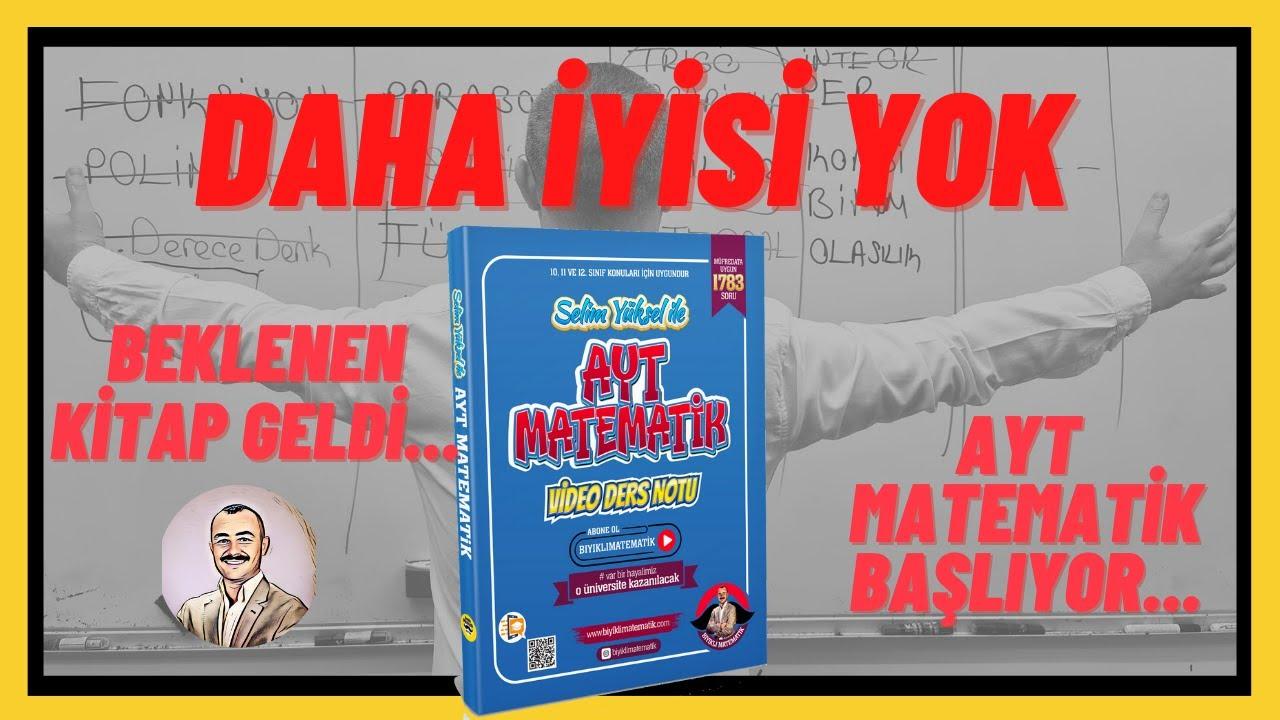 Download AYT Matematiğin En İyisi ve En Ayrıntılısı Sizlerle... AYT Matematik Video Ders Notu