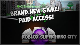 Brand New Paid Access ROBLOX Game! ROBLOX Super Hero City