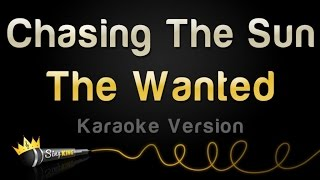 The Wanted - Chasing The Sun (Karaoke Version)
