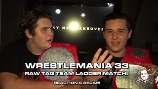 WRESTLEMANIA 33 REACTION to RAW TAG TEAM MATCH!!! HARDY BOYZ RETURN!