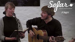 FRØY - «Yme» | Sofar Oslo