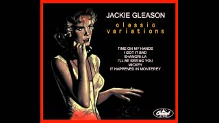 Jackie Gleason - It Happened In Monterey (1954)