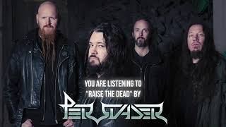 """Persuader – """"Raise The Dead"""" – Official Audio"""