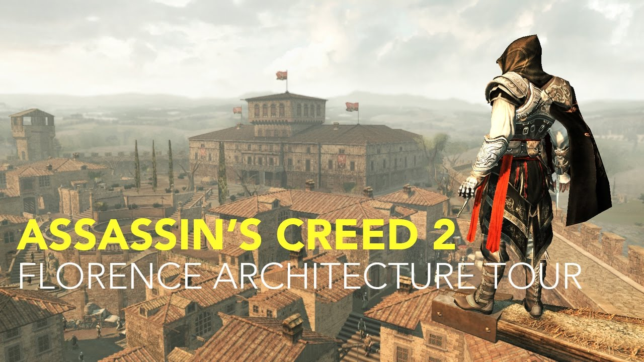 Assassin's Creed 2: Florence Architecture Tour - YouTube