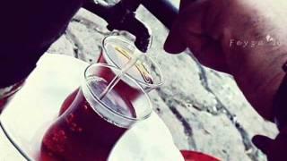 Çay İlahisi - Ender DOĞAN