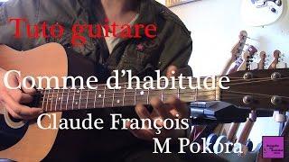 Tuto guitare - Comme d'habitude - Claude François/M Pokora +TAB