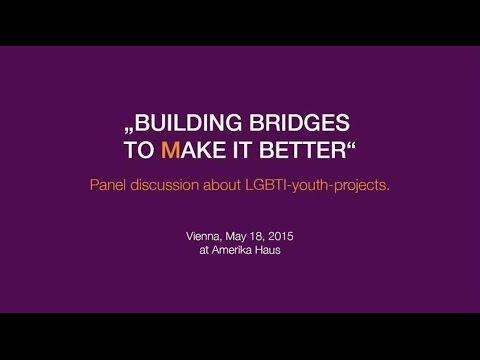 Building Bridges to Make It Better! | #eswirdbesser | #ProudToBe | #itgetsbetter