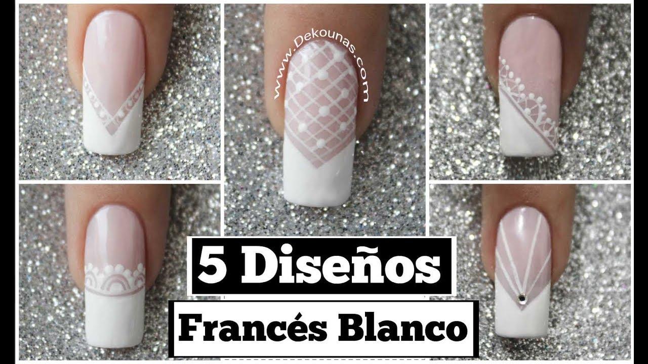 5 dise os de u as facil con franc s blanco 5 easy french nail art youtube - Decoracion facil de unas ...