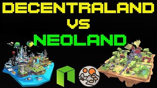 Decentraland VS NeoLand   A Complete Review and Comparison of Both 3D Worlds