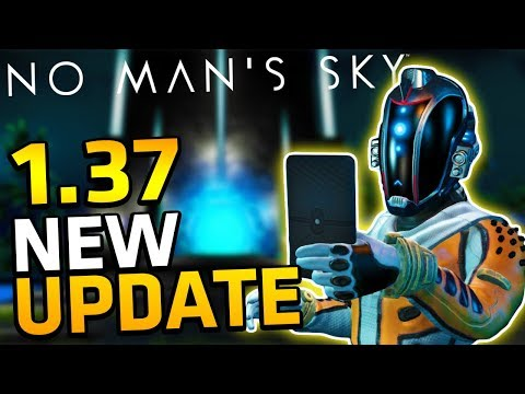 No Man's Sky NEW UPDATE 1.37| SWITCHABLE SHIP CONTROL, OUTPOST SCANNER, MAJOR BUG FIXES & MORE