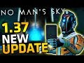 No Man's Sky NEW UPDATE 1.37  SWITCHABLE SHIP CONTROL, OUTPOST SCANNER, MAJOR BUG FIXES & MORE