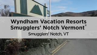 Smugglers' Notch CLUB WYNDHAM timeshare resort
