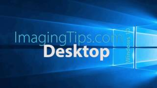 Windows 10 Desktop Tips
