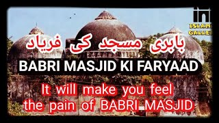 Masjid e Babri New Nazam on Very Sad 😔 By Sajjad Al Mubarak Officially Video Babri Masjid