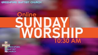 Greenford Baptist Church Sunday worship meeting (in-person, live-streamed) 22 August 2021