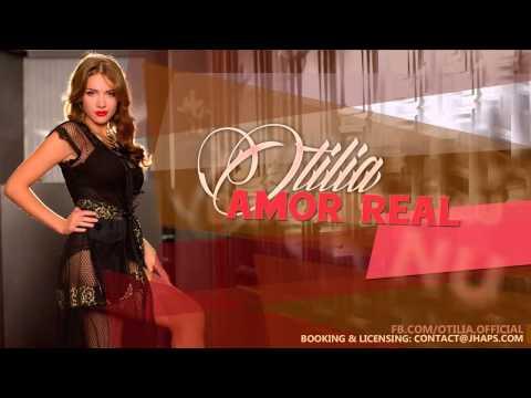 Otilia - Amor Real (radio edit)