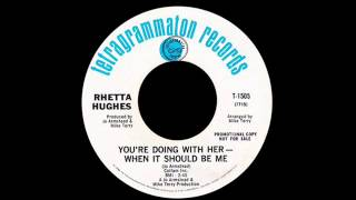 Rhetta Hughes - You
