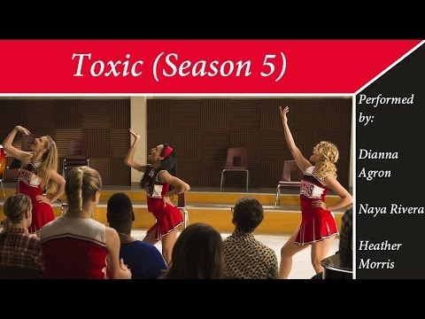Glee - Toxic (Season 5)