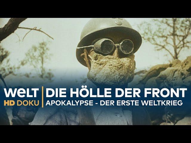 Apokalypse - DER ERSTE WELTKRIEG (3): Die Hölle der Front | HD Doku