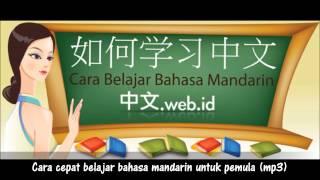 Cara Cepat Belajar Bahasa Mandarin Untuk pemula  Mp3)