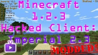 Minecraft - 1.2.3 Hacked Client - Imperial 2.3 + Download, ft. WiZARD HAX - WAY➚