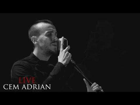 Cem Adrian - Her Şey Çok Sevmekten (Live)