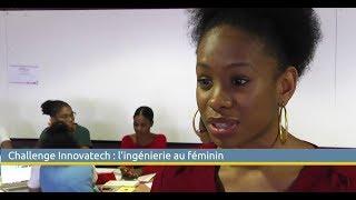 Challenge Innovatech 2019 : l'ingénierie au féminin en Martinique