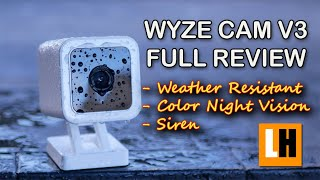 Wyze Cam V3 Review - Unboxing, Features, Setup, Installation, Testing, Video & Audio Quality