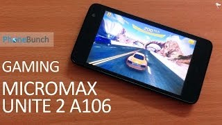 Micromax Unite 2 A106 Gaming Review