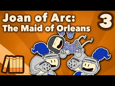 Joan of Arc - The Maid of Orleans - Extra History - #3
