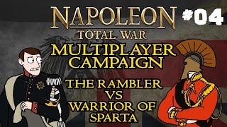 Napoleon Total War: Multiplayer Campaign - Part Four - w/Warrior of Sparta!