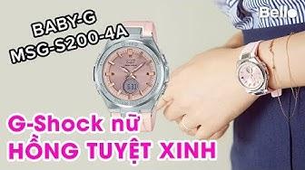 Baby-G MSG-S200-4A màu hồng tuyệt xinh cho nữ