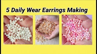 5 simple daily wear earrings making at home