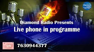 LIVE PHONE IN PROGRAMME    || 27th  SEPTEMBER 2021 || DIAMOND RADIO LIVE STREAMING