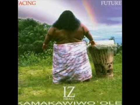 Israel Kamakawiwo'ole - Facing Future 'Henehene Kouaka' Hawaiian musician