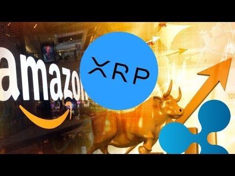 Ripple XRP: Could XRP Trigger A Crypto Bull Run Before EOY 2019 With Possible Amazon Partnership?