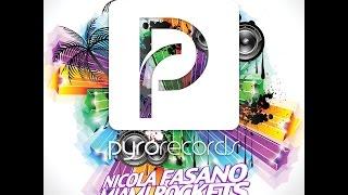 Nicola Fasano, Miami Rockets - Festival Circus [PYRO RECORDS]