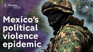 One election, 130 politicians dead: Can Mexico's President stop the killings?