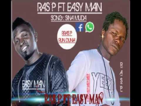 Ras P ft Easy Man - Sina Muda (Audio 2017)