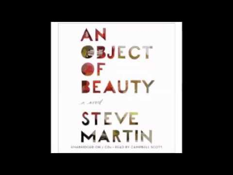 Steve Martin   An Object of Beauty Audiobook Full