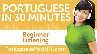 30 Minutes of Portuguese Listening Comprehension for Beginner