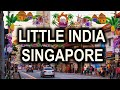 Little India in Singapore Virtual Tour