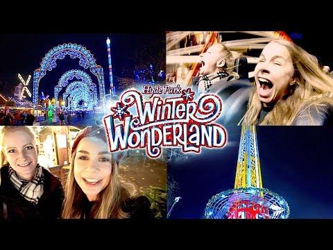 Winter Wonderland Hyde Park London 2017 -  Vlog