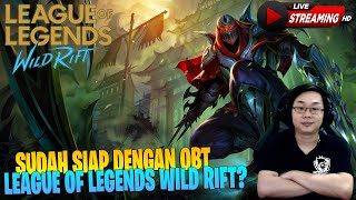 BESOK OBT LEAGUE OF LEGENDS GUYS!