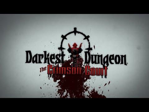 Dorkest Dungeon. The Crimson Court.
