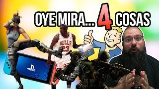 Oye mira 4 cosas - Crossplay Fortnite Ps4, 2k Loot box, Valve y CS:GO Gratis, Bethesda Rejugable
